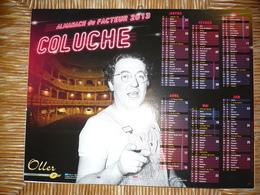 Almanach  PT T  2013 Calendrier Du Facteur Image Coluche - Calendars