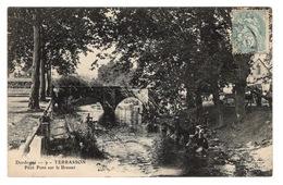 24 DORDOGNE - TERRASSON Petit Pont Sur Le Brasset, Lavandières Et Scieurs De Long - France