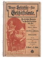 Gruner Und Klaiber - Der Neue Sefretär Für Gefchäfts Leute - Old Books