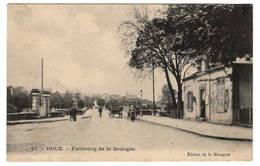 39 JURA - DOLE Faubourg De La Bedugne (voir Descriptif) - Dole