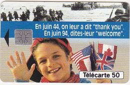 """Télécarte F463A Débarquement 1944 """"thank You"""" """"welcome"""" - 50 Unités - Frankrijk"""