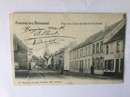 FRASNES LEZ BUISSENAL  PLACE DE L'HOTEL DE VILLE ET RUE HAUTE 1904 - Frasnes-lez-Anvaing