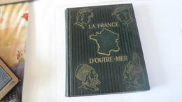 LA FRANCE D OUTRE MER  GEOGRAPHIE EN DEUX VOLUMES  TOME 1  PAR LAMORLETTE   ****     A   SAISIR ***** - Géographie