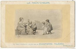 Jeu De La Main Chaude Editée Par Phosphatine Falieres Pli Coin Inf . Droit - Cartes Postales