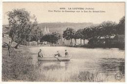 07 - LA LOUVESC - Une Partie De Canotage Sur Le Lac Du Grand Lieu - MB 4009 - La Louvesc
