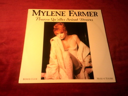 MYLENE  FARMER   ° POURVU QU'ELLES SOIENT DOUCES  MAXI  45 TOURS  3 TITRES - 45 Rpm - Maxi-Single