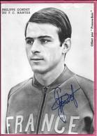 Philippe Gondet Du F.C. Nantes Dédicacée Autographe Bleu Offert Par France Soir - Deportes
