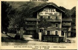 1089 - Savoie - SAINT PAUL CEVINS : HOTEL DU GRAND ARC  Propriétaire J. GENET  -  CEVINS  - Disparu ?? - Autres Communes