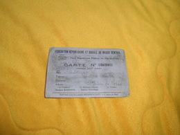 CARTE N°9070 PARTI REPUBLICAIN FEDERAL DU PUY DE DOME DE 1939../ CACHET.. - Unclassified