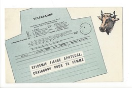 20547 - Télégramme Epidémie Fièvre Aphteuse Craignons Pour Ta Femme Vache - Fantasia