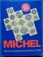 Michel Münzen-Katalog Deutschland 2006 - Coin Catalog - Livres & Logiciels
