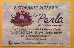 BIGLIETTO DA VISITA CARTONCINO RISTORANTE LA PERLA PILZONE LAGO D' ISEO BRESCIA - Visiting Cards