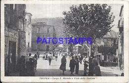 99299 ITALY TROPEA CALABRIA LARGO S. MICHELE AND AVENUE STATION POSTAL POSTCARD - Italia