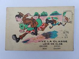 """CP Humoristique Soldat Caserne """"Vive La Classe / Leve De Klas"""" - Signé HMB N°115 - Umoristiche"""