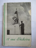 J.E.C ( Jeunesse Etudiante Chrétienne ) 15 Ans D'Histoire - Edition Numérotée  N° 329 - 1943   BE - Historical Documents