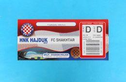HAJDUKv FC SHAKHTAR Donetsk - 2012. Official Football Match Ticket * Soccer Fussball Calcio Foot Billet Ukraine Ukraina - Match Tickets