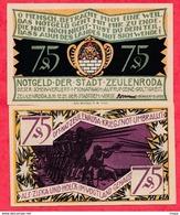 Allemagne 1 Notgeld 75 Pfenning  Stadt Zeulenroda UNC Lot N °158 - [ 3] 1918-1933 : République De Weimar