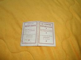 PETIT CALENDRIER ANCIEN DE 1951. / LE CENTRE REPUBLICAIN JOURNAL QUOTIDIEN DE MONTLUCON. - Calendars