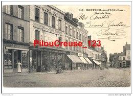 """27  Eure - BRETEUIL Sur ITON - """" Grande Rue - Deventures Tabac Buvette FOUCHET Et Cycles CLEMENT """" - Breteuil"""