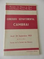 Cambrai - Programme Du Concours Départemental 09/1953 - Association Des Eleveurs Du Nord - Française Frisonne Pie-Noire - Programmes