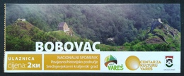 Bosnia And Herzegovina Entry Ticket National Monument Medieval Royal City Of Bobovac - Tickets - Vouchers