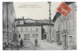 26 Dép.- Le Dauphiné Illustré - Montmeyran.- Place De La Liberté. - Andere Gemeenten