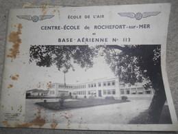 Album Photos école De L'air Centre-école Rochefort-sur-Mer Et Base Aérienne N° 113 En 1939 1940 - Aviation