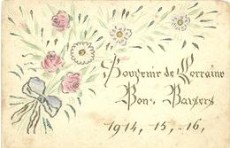 Région - Souvenir De Lorrainne Bons Baisers  1914, 15, 16 , - Lorraine