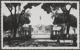 Praça Da República, Belém, Pará, C.1950s - Foto Bilhete Postal - Belém