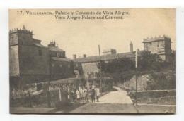 Vilagarcía De Arousa / Villagarcía - Palacio Y Convento De Vista Alegre - Old Spain Postcard - Pontevedra