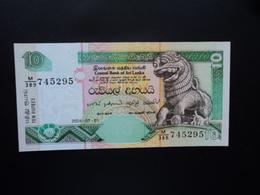 SRI LANKA : 10 RUPEES   1.7.2004   P 115c    NEUF - Sri Lanka