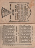 Pharmacie/L'Almanach De L'URODONAL/ Vous Promet Des Prodiges De Santé/Artério-sclérose /   1932              CAL394 - Kalender