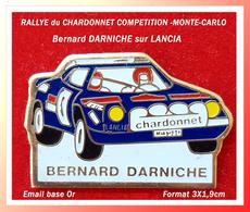 SUPER PIN'S RALLYE CHARDONNET COMPETITION : Pilote Bernard DARNICHE Sur LANCIA, émail Base Or, 3X1,9cm - Rally