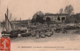 24 - BERGERAC - LES QUAIS - EMBARQUEMENT DES VINS - Bergerac