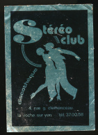 AUTOCOLLANT, STICKERS : LE STEREO-CLUB, Discothèque, La Roche-sur-Yon (Vendée) - Autocollants