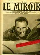 Le MIROIR. No121 Du 19 Mars1916. L'Adjudant NAVARRE. L'Aviateur Et  Célèbre Poète Annunzio Prèt à Partir - Guerre 1914-18