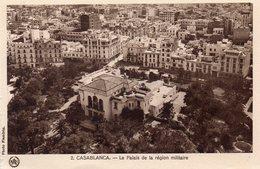 CASABLANCA LE PALAIS DE LA REGION MILITAIRE - Casablanca