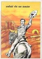 Saluti Da Un Amico Tex Nei Fumetti Bonelli Cartolina Promocard - Fumetti