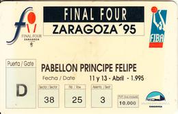"SPAIN - FIBA Final Four Zaragoza ""95, Ticket Card, Used - Sport"