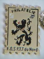 Pin's Timbre - Poste Philatélie FOS PTT Du NORD - Mail Services