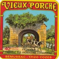 Rare  étiquette Fromage Vieux Porche Fromagerie Cornardeau à Semussac Cozes - Cheese