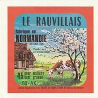 Rare  étiquette Fromage Le Rauvillais Vallée De L'Ouve Et Du Cotentin Normandie - Formaggio