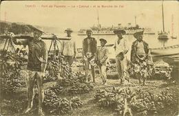 "CP De TAHITI "" Port De PAPEETE - Le Catinat Et Le Marché De Feï "" - Tahiti"