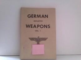German Infantry Weapons. Vol. 1 - Militär & Polizei