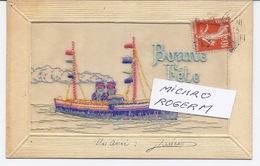 Carte De BONNE FETE -  Très Belle CARTE BRODEE - Avec BATEAU  - 100918 - Anniversaire