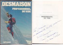 C1   MONTAGNE Rene DESMAISON Professionnel Du Vide 1979 DEDICACE Signed ENVOI - Livres, BD, Revues