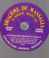 (Marseille)  Panzani: Reproduction De Monnaie: Drachme De Massalia  (PPP14933) - Publicités