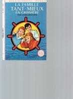 LIVRE.LA FAMILLE TANT-MIEUX EN CROISIERE.ENID BLYTON.BIBLIOTHEQUE ROSE. Achat Immédiat - Books, Magazines, Comics
