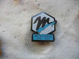 Pin's CFE-CGC Metallurgie - Administrations