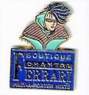 R353 Pin's BOUTIQUE CHANTAL FERRARI  Thèmes Pin'up Mariage Sciez Haute-Savoie Achat Immediat - Pin-ups